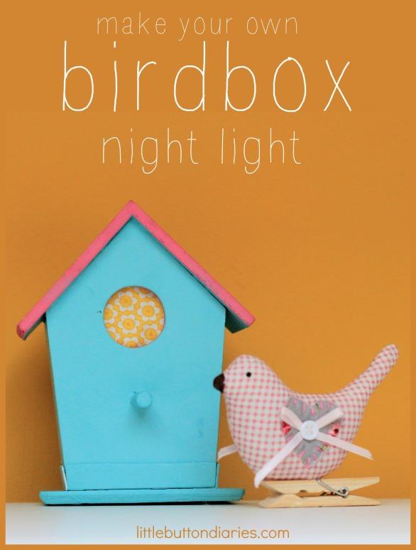 birdbox nightlight little button diaries tutorial